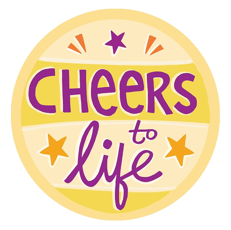 Cheers to Life illustration