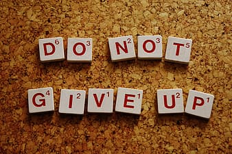 Do not give up letter tile
