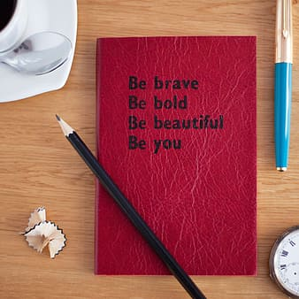 Be brave Be bold Be beautiful Be you printed book