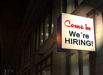 Photo of Come in We're Hiring! signage