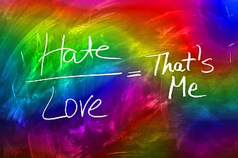 Hate over love equals that's me wallpaper