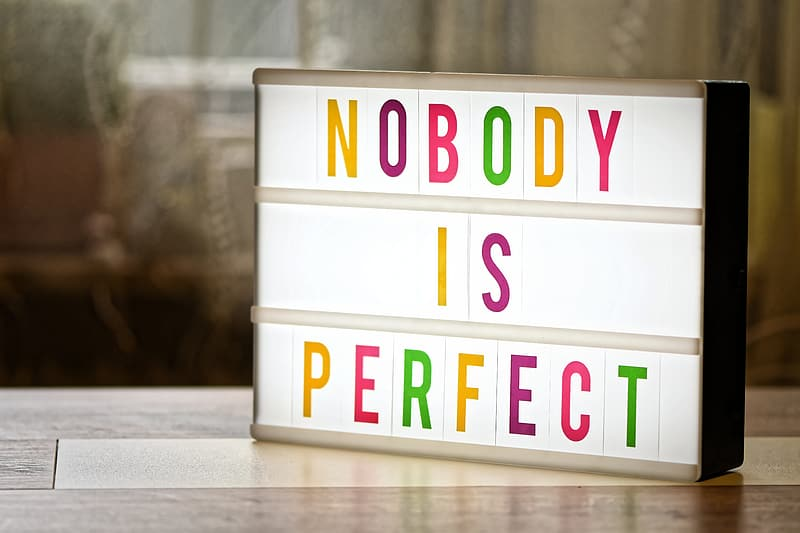 nobody is perfect, motivation, overhead projector, incentive, courage, strengthen, letters, light box, self-confidence, text