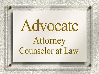 Advocate Attorney Counselor At Law signgage