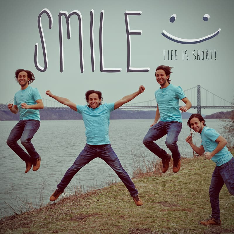 Smile life is too short collage